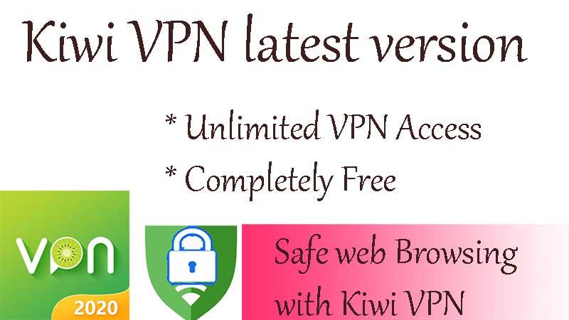 Kiwi VPN APK 2020